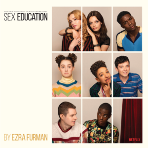Ezra Furman - Sex Education Original Soundtrack