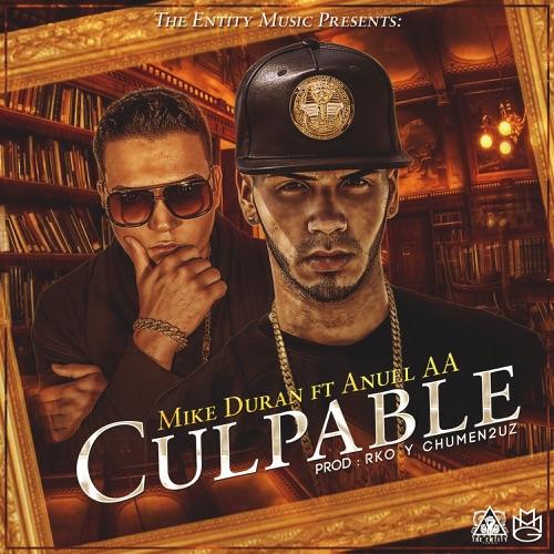 Mike Duran - Culpable (feat. Anuel Aa) - Single
