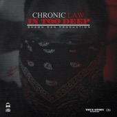 Chronic Law - In Too Deep
