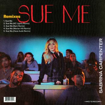 Sabrina Carpenter Sue Me (Remixes) - EP music review