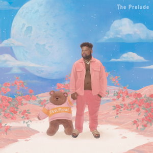 Pink Sweat$ - The Prelude - EP