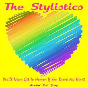 The Stylistics - You'll Never Get to Heaven If You Break My Heart (Live)