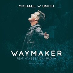 Waymaker (feat. Vanessa Campagna) [Radio Version]