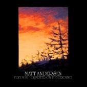 Matt Andersen - Free Man