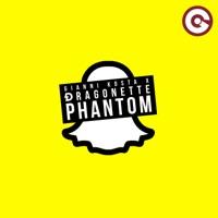 Gianni Kosta & Dragonette - Phantom
