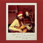 Birdy - Have Yourself A Merry Little Christmas