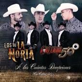 Los De La Noria/Calibre 50 - A Las Cuántas Decepciones