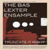 The Bas Lexter Ensample - La Vida De Los Uruguayos artwork