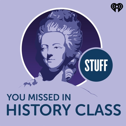 Cover image of Stuff You Missed in History Class