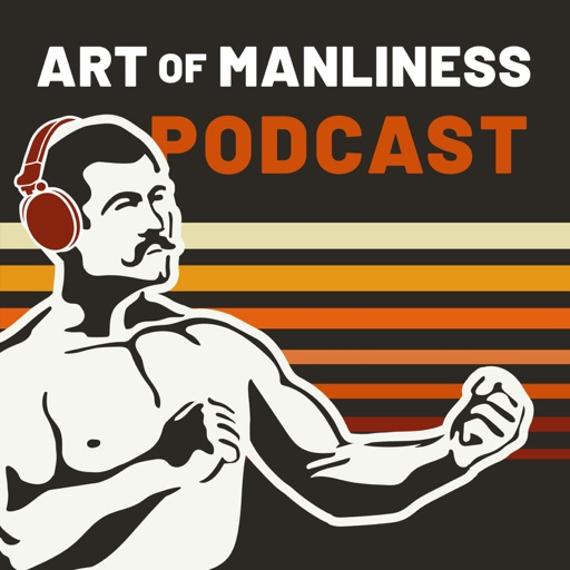 Cover image of The Art of Manliness