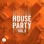 Toolroom House Party, Vol. 5