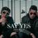 Mindset & MVL - Say Yes