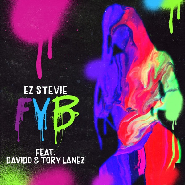 FYB (feat. Davido & Tory Lanez) - Single
