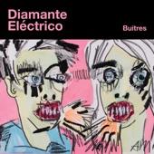 Diamante Eléctrico - Buitres