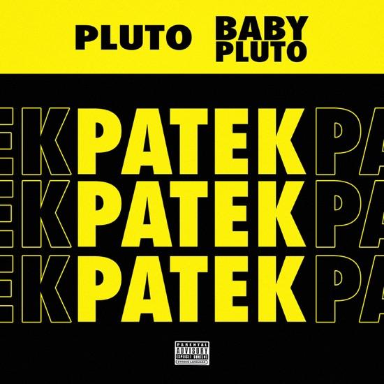Lil Uzi Vert & Future - Patek