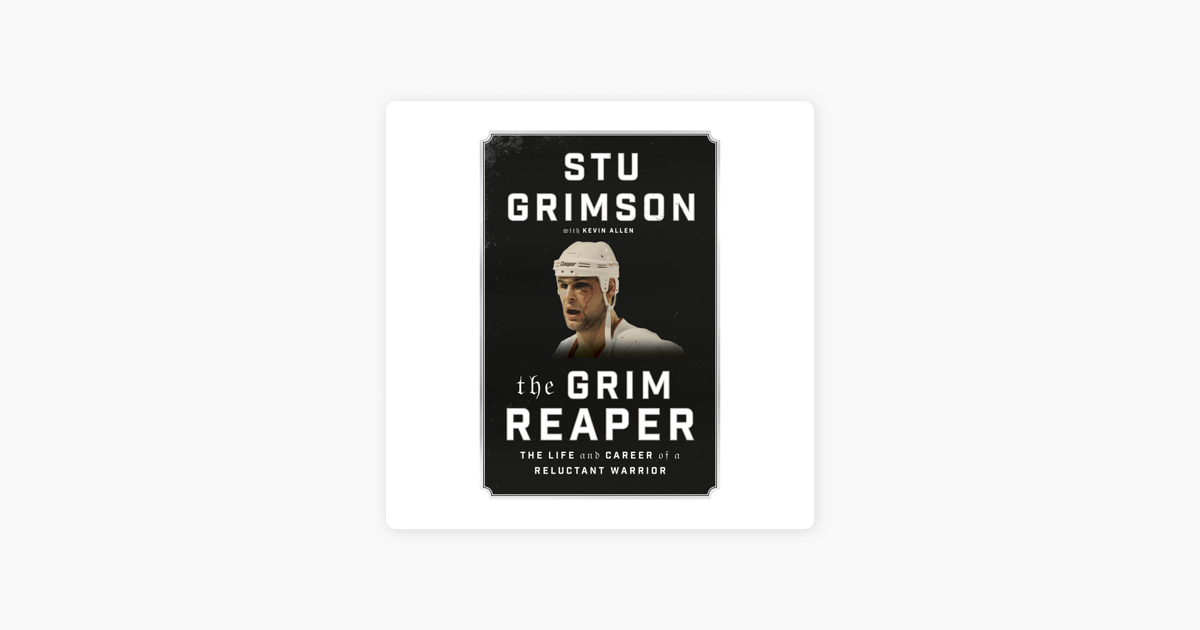 The Grim Reaper: The Life and Career of a Reluctant Warrior (Unabridged) - Stu Grimson