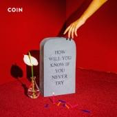 Coin - Talk Too Much