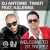 Welcome to St Tropez feat Kalenna Remixes EP