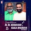 Sangeethotsavam M M Keeravani Kaala Bhairava Raagamaala