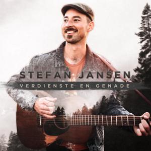Stefan Jansen - Verdienste En Genade