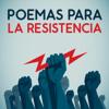 Poemas para la resistencia - Various Artists
