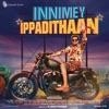 Innimey Ippadithaan (Original Motion Picture Soundtrack)