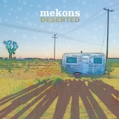 Mekons - In the Sun / The Galaxy Explodes