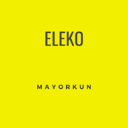 Eleko - Mayorkun