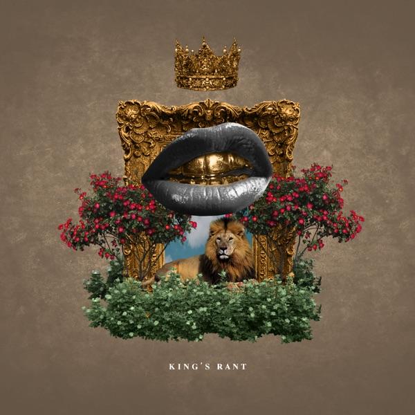 King's Rant - Single