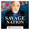 The Savage Nation Podcast