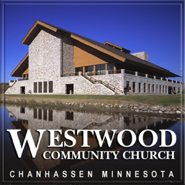 Westwood Community Church Messages