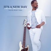 Dwayne Smitty Smith - It's A New Day