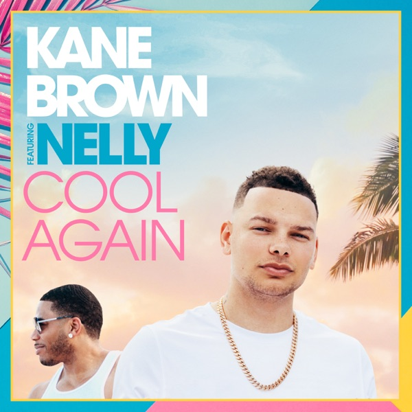 Cool Again (feat. Nelly) - Single