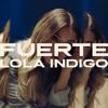 Lola Indigo - Fuerte portada