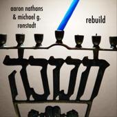 Aaron Nathans & Michael G. Ronstadt - Rebuild