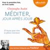 Christophe André - Méditer jour après jour artwork