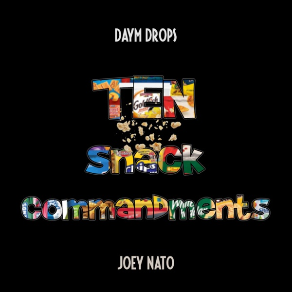 10 Snack Commandments (feat. Daym Drops) - Single