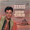 Harum Scarum (Original Soundtrack), Elvis Presley