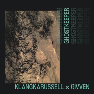 Klangkarussell & GIVVEN - Ghostkeeper feat. GIVVEN [Edit]