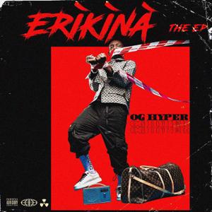OG Hyper - Erikina - EP