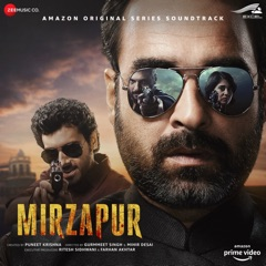 Mirzapur Theme Song