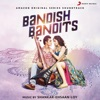 Bandish Bandits Original Motion Picture Soundtrack