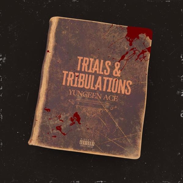 Trials & Tribulations - Single