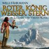 Willi Fährmann - Roter König - weißer Stern: die Legende vom vierten König (Ungekürzt) artwork
