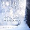 All Is Calm Peaceful Christmas Hymns