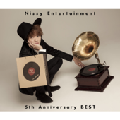 Nissy Entertainment 5th Anniversary BEST