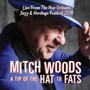 A Tip of the Hat to Fats - Mitch Woods - Mitch Woods
