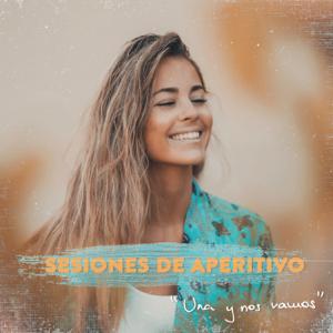 """Sofia Ellar - """"Una y Nos Vamos, Sesiones de Aperitivo"""
