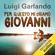 Luigi Garlando - Per questo mi chiamo Giovanni: Da un padre a un figlio il racconto della vita di Giovanni Falcone