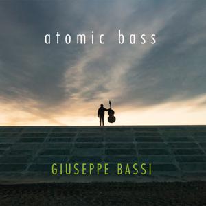 Giuseppe Bassi - Atomic Bass